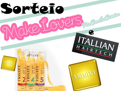 Sorteio Make-Lovers + Itallian Hairtech
