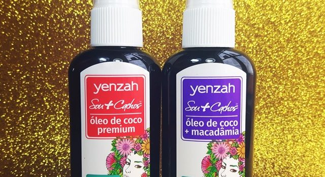Óleo de Coco Premium e Óleo de Coco + Macadâmia Sou + Cachos Yenzah|Resenha